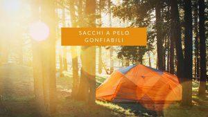 Read more about the article Il miglior divano o sacco a pelo gonfiabile